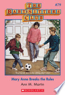 The Baby Sitters Club 79 Mary Anne Breaks The Rules Book PDF