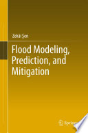 Flood Modeling  Prediction And Mitigation