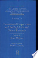 Transnational Corporations And The Exploitation Of Natural Resources
