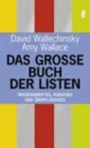 Das große Buch der Listen: Wissenswertes, Kurioses und Überflüssiges