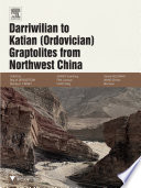 Darriwilian to Katian  Ordovician  Graptolites from Northwest China