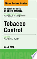 Tobacco Control An Issue Of Nursing Clinics E Book