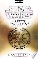 Star Wars(TM) Das letzte Kommando