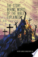 The Story Behind Words of the Bible Explained Book