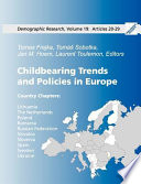 Childbearing Trends and Policies in Europe