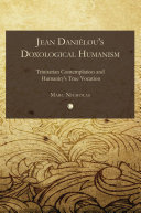 Jean Danielou's Doxological Humanism Pdf/ePub eBook