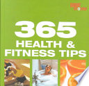 365 Health and Fitness Tips