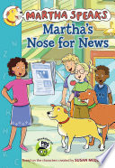 Martha Speaks: Martha's Nose for News (chapter Book)