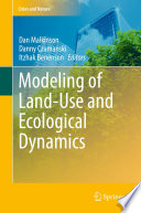 Modeling of Land Use and Ecological Dynamics