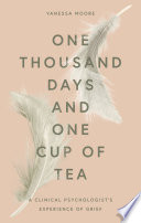 One Thousand Days and One Cup of Tea