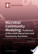 Microbial Community Modeling  Prediction of Microbial Interactions and Community Dynamics
