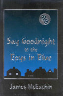 Say Goodnight to the Boys in Blue Book PDF