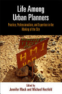 Life Among Urban Planners