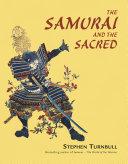 The Samurai and the Sacred
