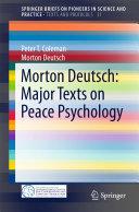 Morton Deutsch: Major Texts on Peace Psychology Pdf/ePub eBook