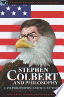 Stephen Colbert and Philosophy