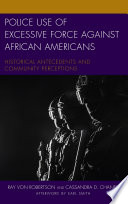 Police Use Of Excessive Force Against African Americans Book PDF