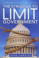 The Struggle to Limit Government