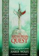 The Arthurian Quest ebook