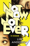 Not Now, Not Ever Lily Anderson Cover