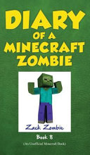 Diary of a Minecraft Zombie Book 8