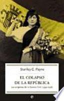El colapso de la República  : los orígenes de la Guerra Civil (1933-1936)