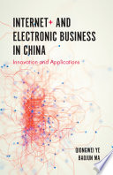 Internet+ and Electronic Business in China