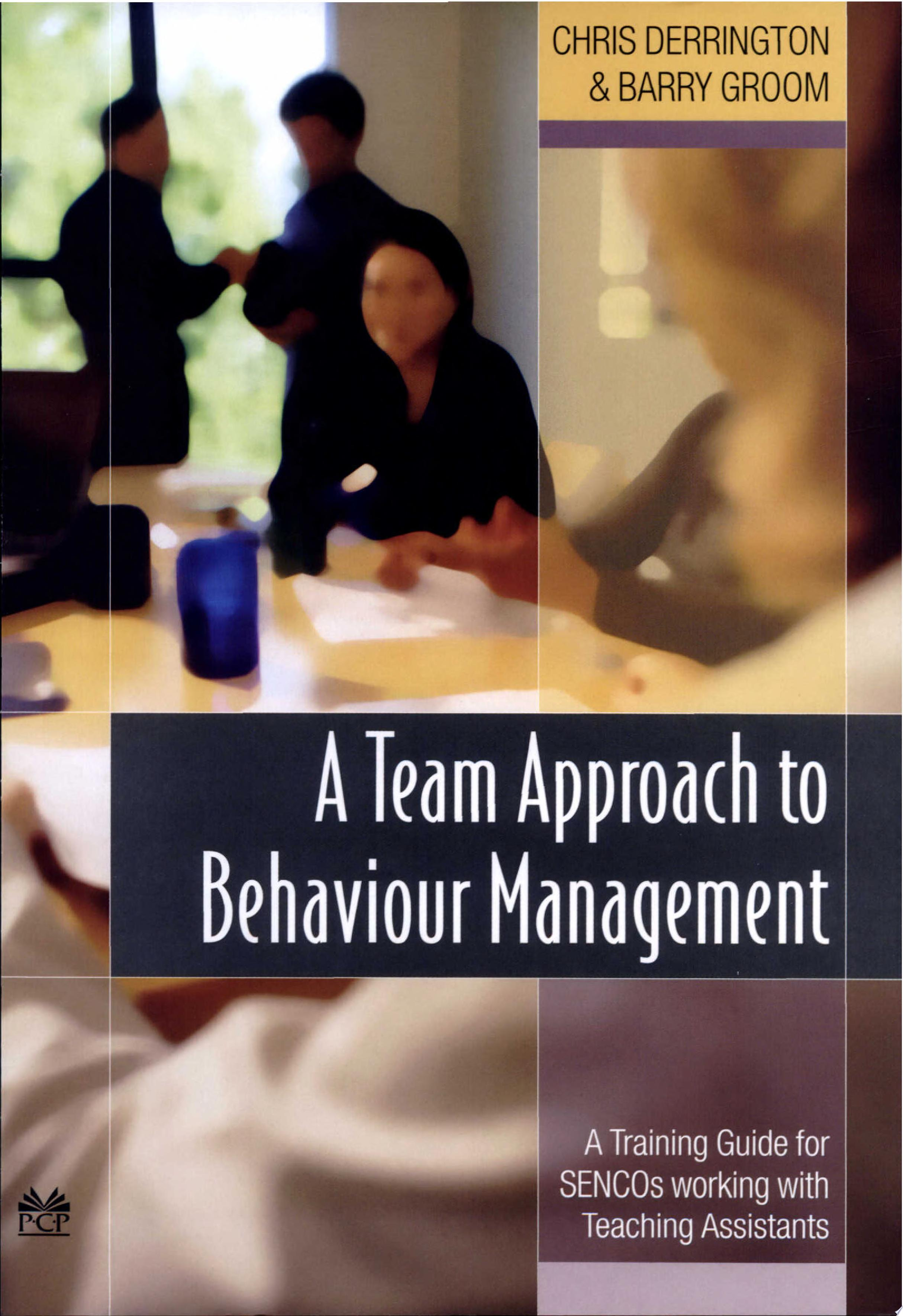 A Team Approach to Behaviour Management