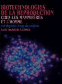 Biotechnologies de la reproduction chez les mammifères et l'homme