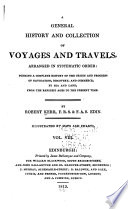 A General History of Voyages and Travels to the End of the 18th Century Book