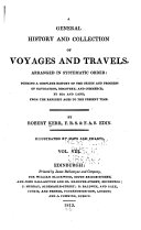 A General History of Voyages and Travels to the End of the 18th Century