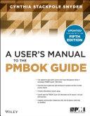 A User's Manual to the PMBOK Guide Pdf/ePub eBook