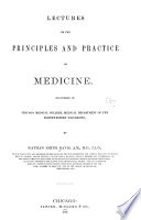 Lectures on the Principles and Practice of Medicine