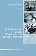 Social Interaction and the Development of Executive Function