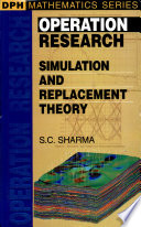 Operation Research Simulation And Replacement Theory