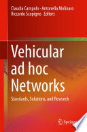 Vehicular ad hoc Networks Book