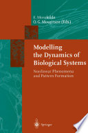 Modelling the Dynamics of Biological Systems Book