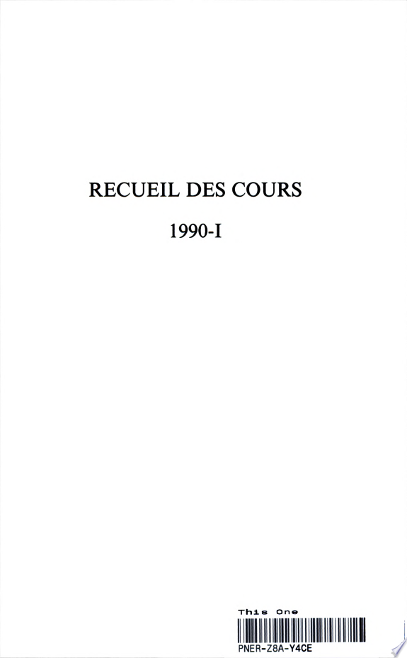 Recueil des Cours  Collected Courses  Volume 220  1990 I