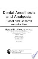 Dental Anesthesia and Analgesia (Local and General)