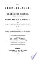 The Elocutionist, and Rhetorical Reader