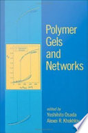 Polymer Gels and Networks