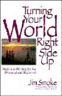 Turning Your World Right Side Up Book