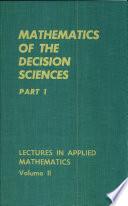 Mathematics of the Decision Sciences