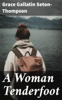 A Woman Tenderfoot Pdf/ePub eBook