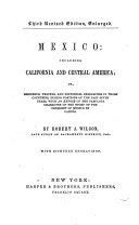 Mexico: Including California and Central America