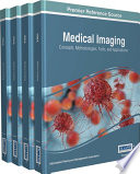 Medical Imaging  Concepts  Methodologies  Tools  and Applications