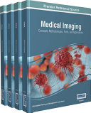 Medical Imaging: Concepts, Methodologies, Tools, and Applications