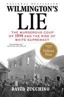Wilmington s Lie