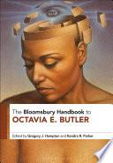 The Bloomsbury Handbook To Octavia E Butler