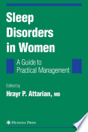 Sleep Disorders In Women From Menarche Through Pregnancy To Menopause Book PDF